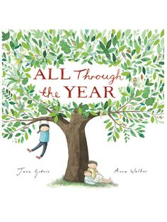 All Through the Year by Jane Goodwin and Anna Walker - Melbournalia - Local Goods and Souvenirs from Melbourne