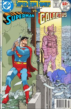 Super-Team Family: The Lost Issues!: Superman Vs. Galactus