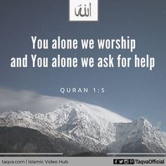 """O #Allah! """"You alone we worship and You alone we ask for help."""" #Quran 1:5…"""