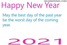 Find out the best new year quotes form out platform, click on the image and check out amazing and uqiue new year 2021 quotes for your family and love ones. Best quotes for 2021 to get start the new year's eve New Years Eve Quotes, New Year Wishes Quotes, Year Quotes, Quotes About New Year, New Year's Eve Wishes, Happy New Year Wishes, Worst Day, Wish Quotes, Beach Chairs