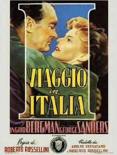 Viaggio In Italia or Voyage to Italy -1954 with George Sanders and Ingrid Bergman.  Directed by Roberto Rossellini during Bergman's fall from grace for having an affair with Rossellini.  This movie was ranked 41 in the BFI (British Film Institute)- a study of a dying marriage that is admitted by both during a quick trip to Italy and how lives can change in such a short period of time.