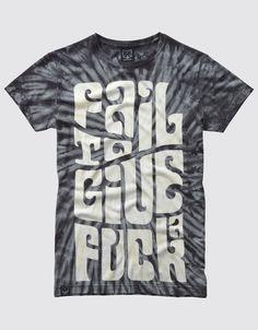 Fail To Give A Fuck T-shirt - Photo #DDXMASWISHLIST
