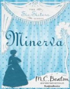 Minerva (The Six Sisters Series, Vol. 1) // Description Poor Minerva. Prudish, self-righteous, and incredibly beautiful, she is to be sent to London to capture a wealthy husband. But Minerva doesn't know the first thing about flirting. The London dandies find her moralizing appalling and concoct a plan to assault her virtue—an assault that will scandalize all London society.Meanwhile. Lord Sylves// read more >>> http://Bo88.iigogogo.tk/detail3.php?a=B00CMEPIJU