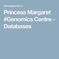 Princess Margaret #Genomics Centre - Databases