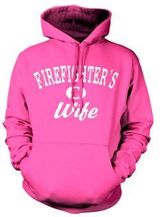 FIREFIGHTER'S WIFE SWEATSHIRT HOODY. PINK OR BLUE Firefighter's Wife Sweatshirt