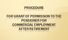 Employees Junction, Employeesjunction, Employees News, Jobs, Recruitment, 7th CPC, Pay Commission: Procedure for grant of permission to the pensioner...