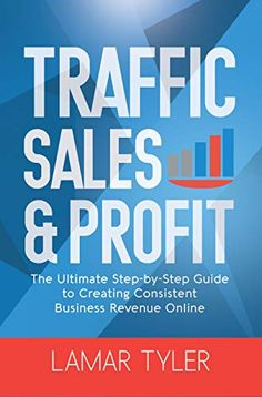 Amazon ❤  Traffic Sales & Profit: The Ultimate Step-by-Step Guide to Creating Consistent Business Revenue Online