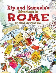 Kip and Kamuela's Adventure in Rome. #Children's #picture #books