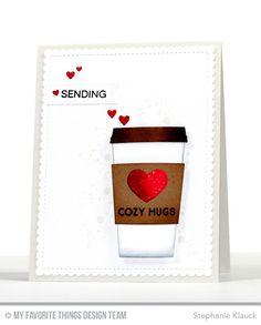 Let's Get Cozy Stamp Set, Essential Sentiments Stamp Set, Distressed Patterns Stamp Set, Coffee Cup Die-namics, Blueprints 27 Die-namics - Stephanie Klauck #mftstamps