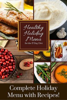 There's no need to stress over your holiday meal. Check out this complete Healthy Holiday Menu with recipes. http://17ddblog.com/healthy-holiday-menu-with-recipes/?tid=pin112015