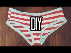 Now You Can Make Your Own Panties In Any Choice of Fabric You Love! - DIY Joy