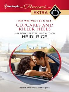 Cupcakes and Killer Heels (Harlequin Presents Extra)