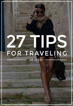 27 Genius Tips for Booking a Trip, Packing, and Vacationing #travel #vacation #fashion