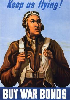 Sentimental Journey: Honoring a Legacy: Tuskegee Airmen