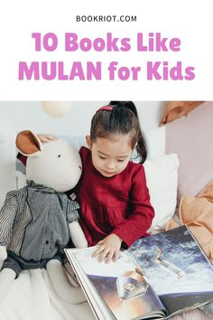 Kids will love these great books like Mulan. book lists | children's books | children's books like Mulan