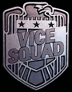 Vice Squad wall plaque logo made by us .