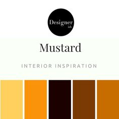 """""""Mustard is a dull/dark yellow color that resembles culinary mustard. It is similar to the color Flax. The first recorded use of mustard as a color name in English was in 1886"""" (Wikipedia)."""