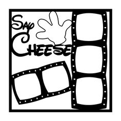 Say Cheese Scrapbooking Die Cut Overlay