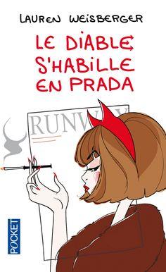 """Lauren WEISBERGER, """"Le Diable s'habille en Prada"""""""