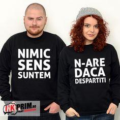 Hanorace cuplu - Nimic n-are sens daca suntem despartiti Diana, Graphic Sweatshirt, Sweatshirts, Sweaters, Fashion, Moda, Fashion Styles, Trainers, Sweater