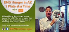 Gilbert Town Hall's Mayor John Lewis shows his support for UFB's mission to end hunger in AZ! This past May, the Town of Gilbert collected 50,000 meals to help us fight hunger in the community! #ufbendshunger