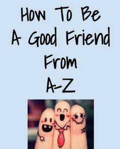Being a good friend is important. Here's how to be a good one. Find it @kandchar