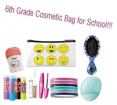 """6th Grade Cosmetic Bag for School!!"" by clawsonb ❤ liked on Polyvore"