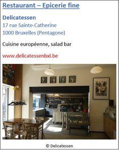Restaurant Delicatessen - 17 rue Sainte-Catherine - Pentagone