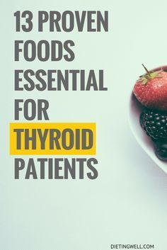 Poorly operating thyroids need to be given a boost by a rich and high-quality diet. Here are the 13 best foods for thyroid patients.