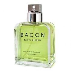 Bacon for Men : )