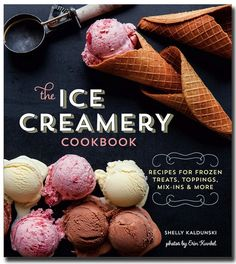 What We're Reading: The Ice Creamery Cookbook