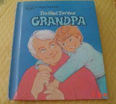I'm Glad I'm Your Grandpa (Happy Day Books) by Bill Horlacher