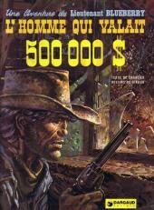 Blueberry -14- L'homme qui valait 500 000 $