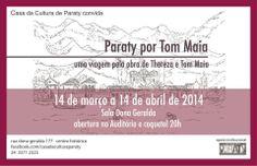Exposição - Paraty por Tom Maia
