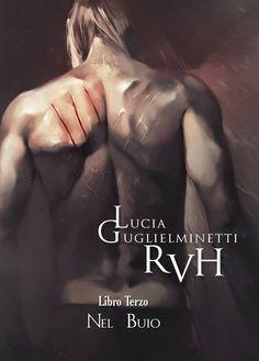 Babette legge per voi: RVH 3-Nel buio, di Lucia Guglielminetti