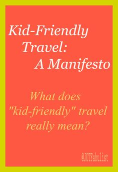 kid friendly travel a manifesto - What Does Christmas Really Mean