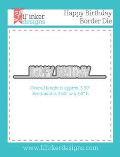 Lil' Inker Designs - Happy Birthday Border Die, $5.95…