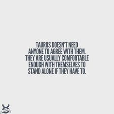 Not that I support astrology, but there is definitely some accurate zodiac stuff for me and my guy Sun In Taurus, Taurus Moon, Taurus And Gemini, Astrology Taurus, Zodiac Signs Taurus, Zodiac Facts, Taurus Personality, Taurus Traits, Taurus Quotes