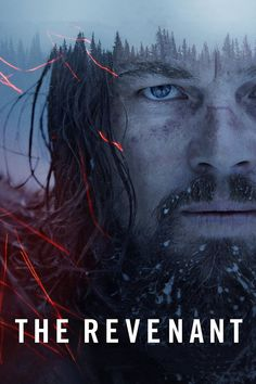 The Revenant movie poster - #poster, #bestposter, #fullhd, #fullmovie, #hdvix, #movie720pIn the 1820s, a frontiersman, Hugh Glass, sets out on a path of vengeance against those who left him for dead after a bear mauling.