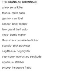 The signs as criminals