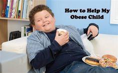 How to Help My Obese Child  #WeightLoss #WeightLossTips