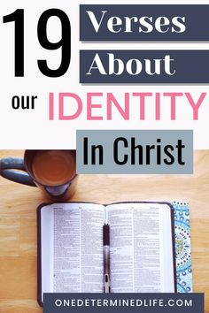 Who am I? This is a question that many people ask themselves at one point in their lives. Click to read 19 verses about our identity in Christ.