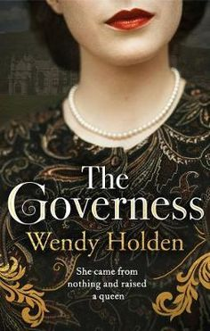 The Governess : Wendy Holden : 9781787394667