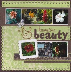 I used a sketch by Jana Eubanks for this layout. Pictures of various flowers and plants that we saw on our Hawaii vacation last year. Scrapbook Page Layouts, Scrapbook Pages, Book Layouts, Hawaii Flowers, Nativity Crafts, Farm Gardens, Travel Scrapbook, Layout Inspiration, Beach Themes