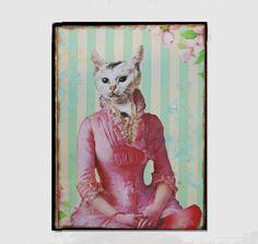 Kunstdruck Malerei Collage  ***Ladys first***  Eine schöne Collage mit einer eleganten Katzenlady auf eine Birkenplatte gezogen.   Das Bild ist ca. 16 mm tief und hat DIN A 4 Größe, auf der...