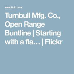 Turnbull Mfg. Co., Open Range Buntline | Starting with a fla… | Flickr