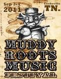 Muddy Roots Music Festival in Cookeville, Tenn. September, 2011.
