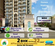 MRG World The Meridian is Offering 2 bhk affordable housing Flat at Pataudi road Sector 89 Gurgaon, Size sq. Green Apartment, Affordable Housing, Apartments, Eco Friendly, Healthy Living, Make It Yourself, World, Design, Healthy Life