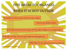5 areas to organized when it is hot outside. - DIY area idea to organize the home space