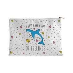 "You're not a dangerous predator, sometimes you're just overwhelmed and misunderstood! This ""I Just Have A Lot Of Feelings"" cute shark design features an illustration of a very emotional shark. Perfect for a shark lover, shark jokes, shark quotes, and expressing yourself when you have a lot of feelings!"